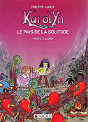 Karolyn #2 : Le Pays de la Solitude