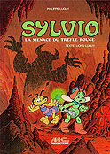 Sylvio #1 : La Menace du Trèfle Rouge